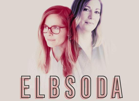 Elbsoda Podcast Elbmadame und Sodapop